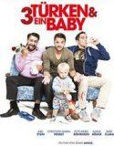 3 Türk ve Bir Bebek