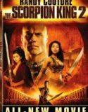Akrep Kral 2 Savaşçının Yükselişi