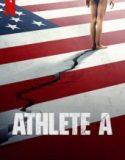 Athlete A: Jimnastikte Taciz Skandalı