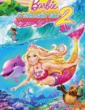 Barbie Deniz Kızı Hikayesi 2