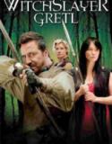 Cadı Avcısı Gretl