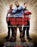 Çılgın Bir Gece – The Night Before
