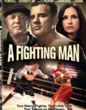Dövüşçü – A Fighting Man