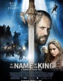 Özgürlük Savaşçısı – In The Name Of The King