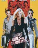 Silahlar Kızlar ve Kumar