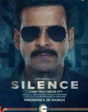 Silence: Can You Hear It izle