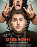 Zorlu Görev – Get Him To The Greek